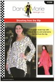 Dana Marie Sewing Pattern #1048 - Shooting from the Hip