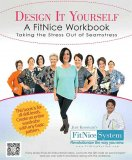 Design It Yourself - A FitNice Workbook - Sewing Pattern Alterations