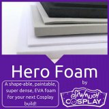 Hero Foam - 6mm - EVA Closed Cell Foam by Sew Much Cosplay