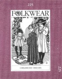 Folkwear #225 Childhood Dreams