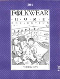 Folkwear #304 Nursery Days