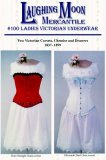 Laughing Moon #100 - Victorian Underwear Corset Sewing Pattern