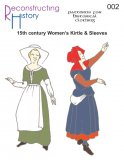 Reconstructing History Pattern #RH002 - 15th Century Womans Kirtle and Sleeves