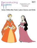 Reconstructing History Pattern #RH601 - Early Tudor Ladies' Gowns and Kirtles