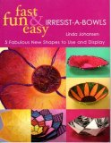 Book - Fast, Fun, & Easy Irresist-a-bowls