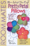 Patterns- Roommate #0059 Pretty Petal Pillows
