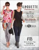 Silhouette #105 De La Renta's Top - Sewing Pattern by Peggy Sagers