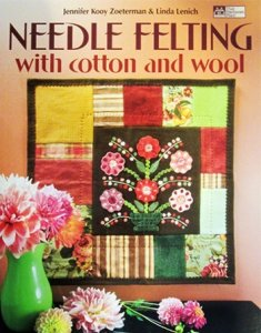 Book - Needle Felting with Cotton and Wool
