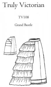 Truly Victorian #108 - 1869-1875 Grand Bustle - Petticoat Bustle Sewing Pattern