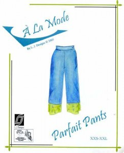 "L.J. Designs ""A La Mode"" Parfait Pants Sewing Pattern"